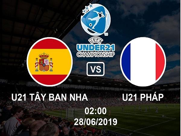 Nhận định U21 Tây Ban Nha vs U21 Pháp, 2h00 ngày 28/06