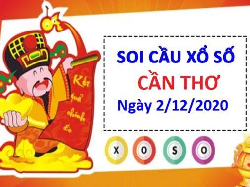 Soi cầu XSCT ngày 02/12/2020 soi cầu VIP Cần Thơ hôm nay
