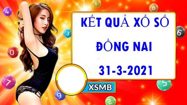 Soi cầu xổ số Đồng Nai thứ 4 ngày 31/3/2021