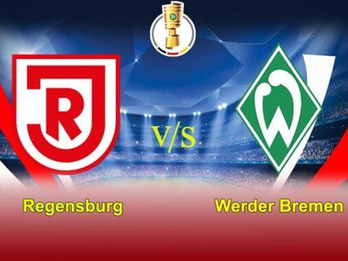 Nhận định Regensburg vs Bremen, 0h30 ngày 3/3