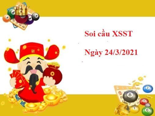 Soi cầu XSST 24/3/2021