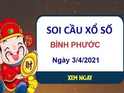 Soi cầu XSBP ngày 3/4/2021 chốt lô số đẹp đài Bình Phước hôm nay